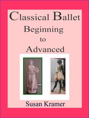 Description: Description: Description: Description: Description: Description: Description: Classical Ballet Beginning to Advanced by Susan Kramer