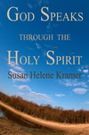 God Speaks through the Holy Spirit by Susan Kramer