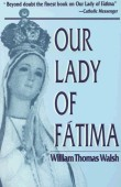 Our Lady of Fatima by William T. Walsh