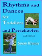 Rhythms and Dances for Toddlers and Preschoolers