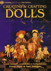Description: Description: Creating and Crafting Dolls by Eloise Piper and Mary Dilligan