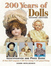 Description: Description: 200 Years of Dolls, Second Edition