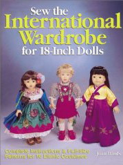 Description: Description: Sew the International Wardrobe for 18-Inch Dolls by Joan Hinds