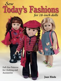 Description: Description: Sew Today's Fashions for 18 Inch Dolls by Joan Hinds