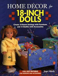 Description: Description: Home Décor for 18 Inch Dolls by Joan Hinds