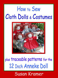 Description: Description: Description: Description: Sew Cloth Dolls and Costumes and 12 Inch Anneke Doll