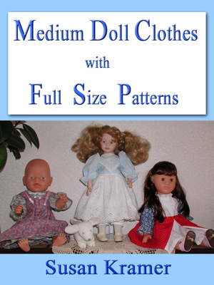 Description: Description: Medium Doll Clothes with Full Size Patterns by Susan Kramer