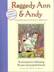 Raggedy Ann and Andy - A Retrospective Celebrating 85 Years of Storybook Friends