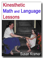 Kinesthetic Math and Language Lessons by Susan Kramer
