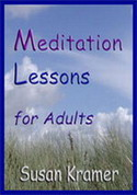 Meditation Lessons for Adults by Susan Kramer