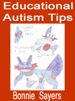 Educational Autism Tips by Bonnie Sayers