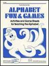 Alphabet Fun and Games by Jill M. Coudron
