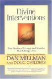 Divine Interventions by Dan Millman, Doug Childers