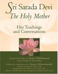 Book - Sri Sarada Devi The Holy Mother: Her Teachings And Conversations
