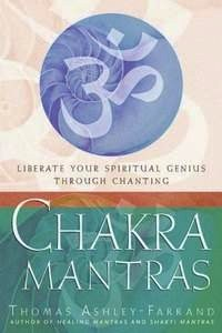 Chakra Mantras by Thomas Ashley-Farrand