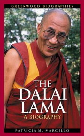 The Dalai Lama - A Biography by Patricia Cronin Marcello