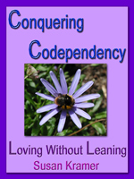 Conquering Codependency by Susan Kramer