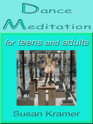 Description: Dance Meditation Handbook by Susan Kramer