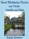 Meditation Stories with Twins Anneke and Hans