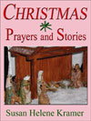 Christmas Season Prayers and Stories