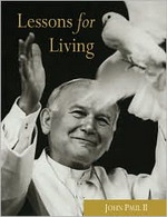 Description: Book - Lessons for Living by Pope John Paul II