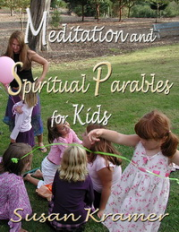 Meditation and Spiritual Parables for Kids, photo credit Susan Kramer