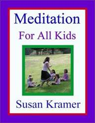 Meditation Lessons for Everyone by Susan Kramer
