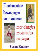 Fundamentele bewegingen voor kinderen door Susan Kramer