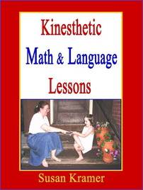 Description: Kinesthetic Math and Language Lessons by Susan Kramer