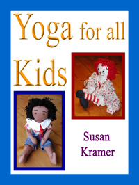 Yoga for All Kids by Susan Kramer